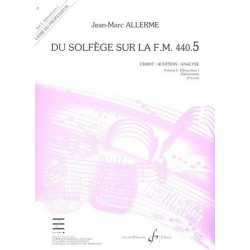 ALLERME / DU SOLFEGE SUR LA FM VOL 5 CHANT AUDITION Editions GERARD BILLAUDOT cote