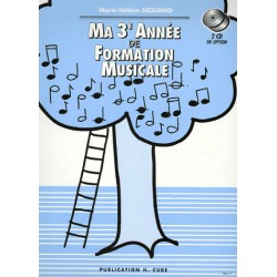 SICILIANO / MA 3EME ANNEE DE FORMATION MUSICALE Editions H CUBE arriere