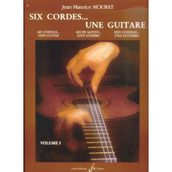 MOURAT / SIX CORDES...UNE GUITARE VOL 1 Editions GERARD BILLAUDOT