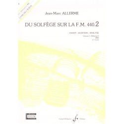 ALLERME / DU SOLFEGE SUR LA FM VOL 2 CHANT AUDITION Editions GERARD BILLAUDOT