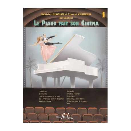 QUONIAM - CHARRIER / LE PIANO FAIT SON CINEMA VOL 1 Editions HENRY LEMOINE cote