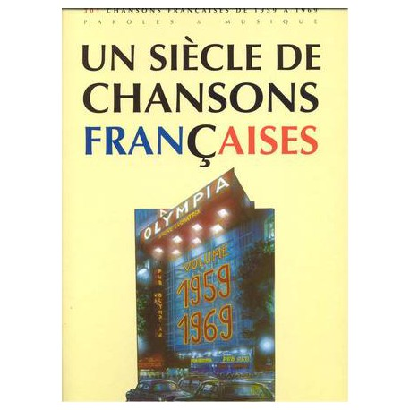 UN SIECLE DE CHANSONS FRANCAISES 1959 - 1969 PAUL BEUSCHER face