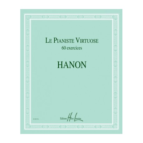 HANON / LE PIANISTE VIRTUOSE 60 EXERCICES Editions HENRY LEMOINE gauche