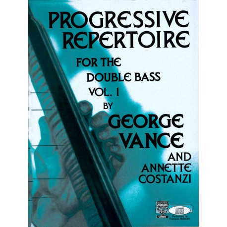 VANCE GEORGE / PROGRESSIVE REPERTOIRE FOR THE DOUBLE BASS VOL 1 PARTITION gauche