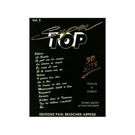 SUPER TOP 50 HITS VOL 3 Editions PAUL BEUSCHER dessus