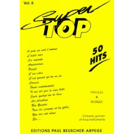 SUPER TOP 50 HITS VOL 6 Editions PAUL BEUSCHER face