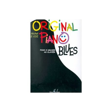 LE COZ / ORIGINAL PIANO BLUES Editions HENRY LEMOINE cote