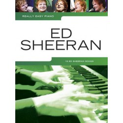 ED SHEERAN REALLY EASY PIANO SOLO 18 SONGS Editions MUSIC SALES