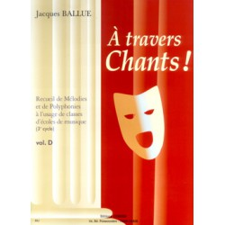 A TRAVERS CHANTS VOLUME D Editions HENRY LEMOINE gauche