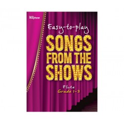 EASY TO PLAY SONGS FROM THE SHOWS FOR FLUTE Editions Kevin Mayhew dessus
