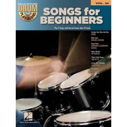 DRUM PLAY ALONG VOL.32: SONGS BEGINNERS Editions HAL LEONARD