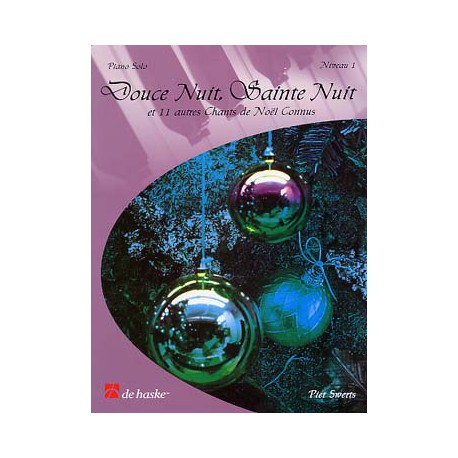 DOUCE NUIT, SAINTE NUIT VOL. 1 TRES FACILE Editions DE HASKE