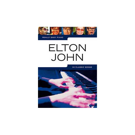 JOHN ELTON REALLY EASY PIANO Editions WISE PUBLICATIONS cote