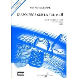 Du Solfege Sur la F.M. 440.8 - Chant/Audition/Analyse - Eleve Editions GERARD BILLAUDOT dessus