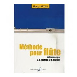 ALTES / METHODE POUR FLUTE (PRESENTEE PAR RAMPAL ET MARION) Editions GERARD BILLAUDOT
