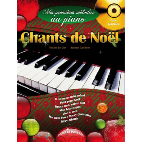 LE COZ / MES PREMIERES MELODIES AU PIANO / CHANTS DE NOEL PARTITION arriere